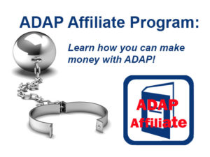 You can be an ADAP Affiliate!